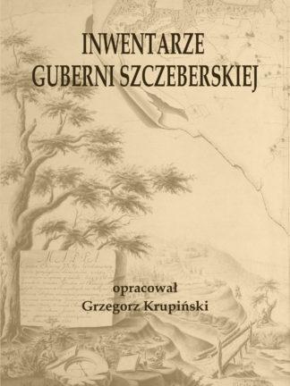 Inwentarze guberni szczeberskiej