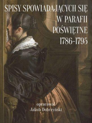 Spisy spowiadających się w parafii Poświętne 1786-1795