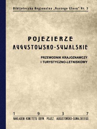 Pojezierze Augustowsko-Suwalskie