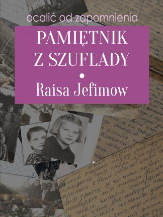 Raisa Jefimow - Pamiętnik z szuflady
