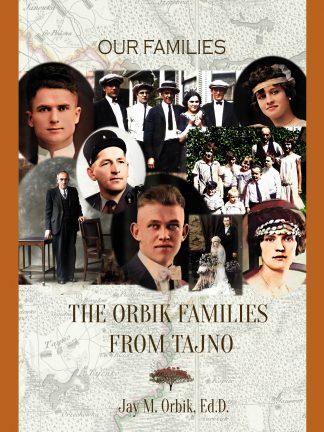 The Orbik Families From Tajno